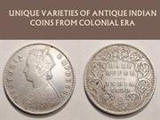 Unique Varieties of Antique Indian Coins from Colonial Era
