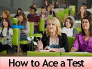 How to Ace a Test