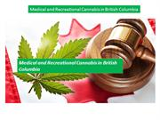 Medical and Recreational Cannabis in British Columbia