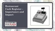 Restaurant Cash Register – Importance and Impact
