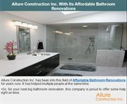 Allure Construction Inc. With Its Affordable Bathroom Renovations
