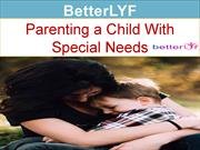 Help with Special Needs Child - betterlyf