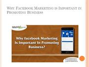 Why Facebook Marketing is Important in Promoting Business