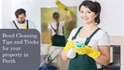 Bond Cleaning tips & tricks for your property