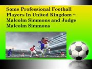 Some Professional Football Players In United Kingdom  Malcolm Simmons
