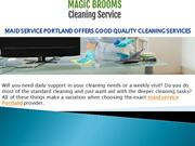 How Maid and Cleaning Services in Portland, OR works