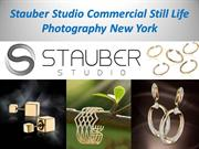 Stauber Studio Commercial Still Life Photography New York