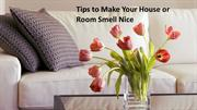 Top five tips to make your home smell nice