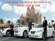 Limousine Car Rental Services in Dubai by Limo in UAE