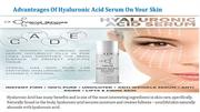 Advanteages Of Hyaluronic Acid Serum On Your Skin