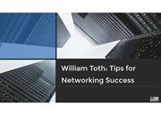 William Toth Tips for Networking Success