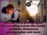 Hire My Paris photographer For covering events like family portraits,