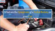 What are the Symptoms of a Failed Battery in your Car