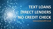 TEXT LOANS DIRECT LENDERS NO CREDIT CHECK | Money With No Credit!