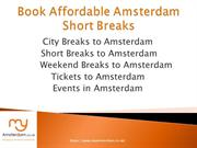 Book Affordable Amsterdam city breaks
