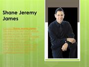 Shane Jeremy James - Best Motivation Speaker and Business Expert
