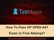 HPE6-A41 Practice ExamHP HPE6-A41 Practice Test Questions