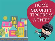 Home Security tips from a Thief