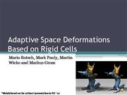 Rigid cell deformations