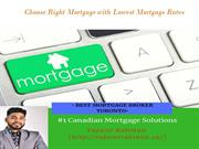 Choose Right Mortgage with Lowest Mortgage Rates