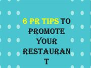 6 PR Tips To Promote Your Restaurant
