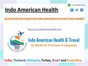 Indo American Health- Surgery Specialist in India- Medical Tourism in