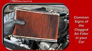 Common Signs of the Clogged Air Filter in your Car