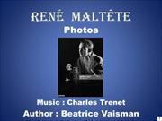 René  Maltête - Photos