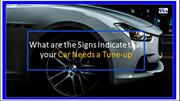 What are the Signs Indicate that your Car Needs a Tune-up