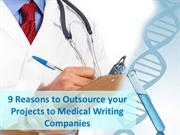 Outsource your Projects to Medical Writing Companies