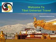 Tibet Universal Travel offers most comprehensive Tibet trip package
