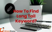 How To Find Long Tail Keyword?