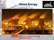 One-Stop Solution for all your Energy Requirements