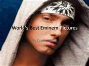 Worlds Best Eminem Pictures