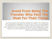 Avoid From Being The Traveler Who Paid The Most For Their Ticket