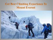 Get Best Climbing Experience In Mount Everest