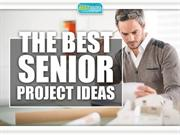 The Best Senior Project Ideas