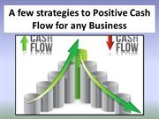 A few strategies to Positive Cash Flow for any Business