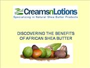 Benefits of African Shea Butter