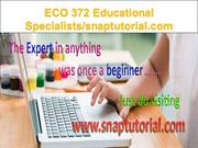ECO 372 Educational Specialists  snaptutorial.com