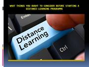 What things you ought to consider before starting a distance-learning