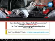Do You Want to Know What are the Signs of a Bad Transmission?