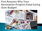 Five Reasons Why Your Renovation Projects Keep Going Over Budget!