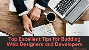 Top Excellent Tips for Budding Web Designers and Developers