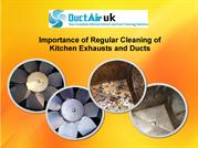 Importance of Regular Cleaning of Kitchen Exhausts and Ducts