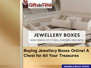 Buying Jewellery Boxes Online! A Chest for All Your Treasures