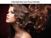 Hairstyle that Suits Your Lifestyle