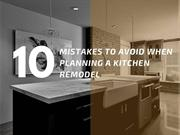 10 Mistakes to Avoid When Planning a Kitchen Remodel