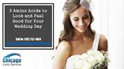 3 Amino Acids to Look and Feel Good for Your Wedding Day