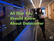 All That You Should Know About Datacenter
